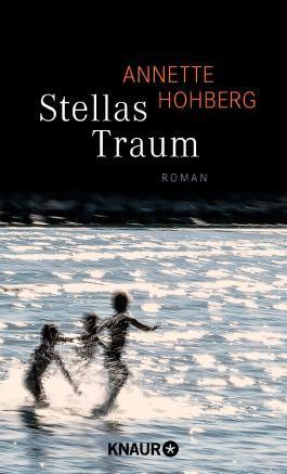 Stellas Traum: Roman