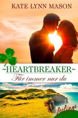 Heartbreaker - Für immer nur du: New Adult Romance