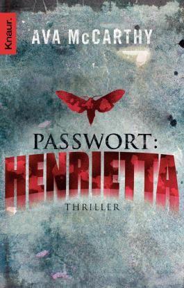 Passwort: Henrietta