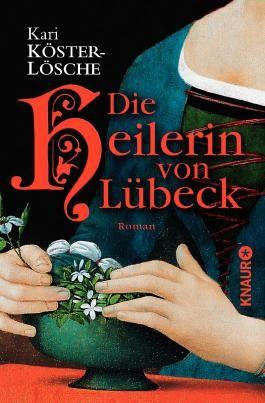 Die Heilerin von Lübeck