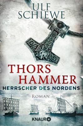 Herrscher des Nordens - Thors Hammer