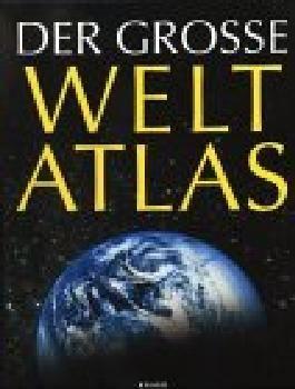 Der Grosse Weltatlas