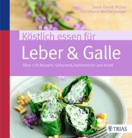 Köstlich essen für Leber & Galle