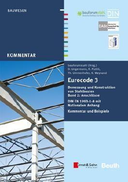 Eurocode 3 Bemessung und Konstruktion von Stahlbauten, Band 2: Anschlusse (+E-Book)