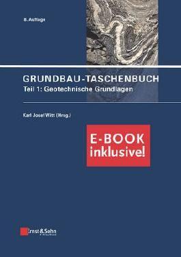 Grundbau-Taschenbuch: Teil 1: Geotechnische Grundlagen