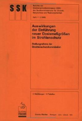 Auswirkungen der Einführung neuer Dosismeßgrößen im Strahlenschutz: Stellungnahme der Strahlenschutzkommission in der 148.Sitzung am 25.Sept.1997