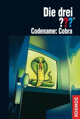 Die drei ???, Codename: Cobra (drei Fragezeichen) (German Edition)