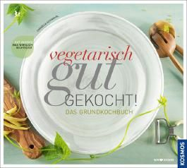 Vegetarisch gut gekocht!