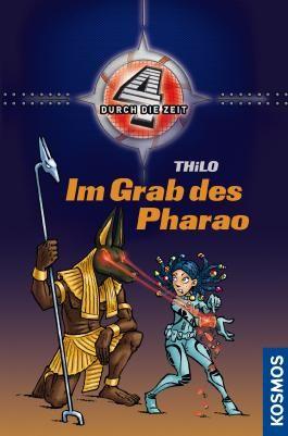 Vier durch die Zeit, 6, Im Grab des Pharao