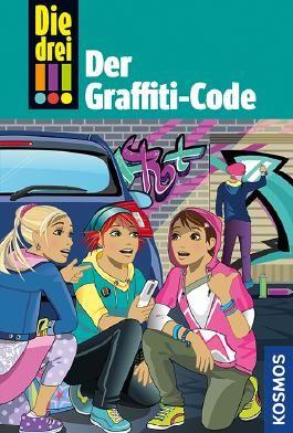 Die drei !!! - Der Graffiti-Code