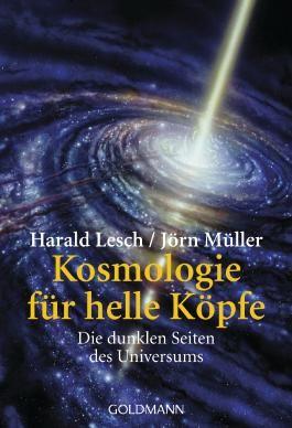 Kosmologie für helle Köpfe