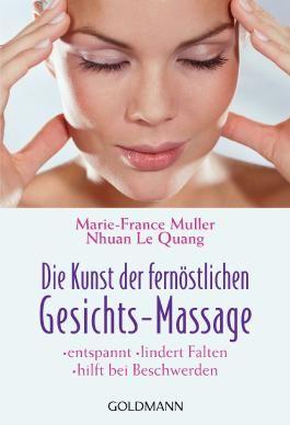 Die Kunst der fernöstlichen Gesichts-Massage