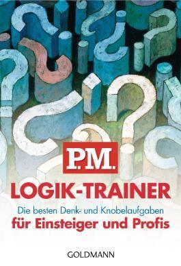 P.M. Logik-Trainer für Einsteiger und Profis