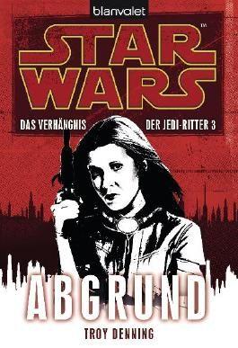 Star Wars: Das Verhängnis der Jedi-Ritter - Abgrund