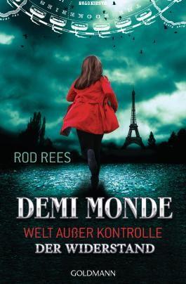Demi Monde: Welt außer Kontrolle - Der Widerstand
