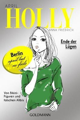 Holly - Ende der Lügen