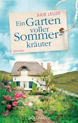 Leserunde Zu Ein Garten Voller Sommerkräuter Von Julie Leuze