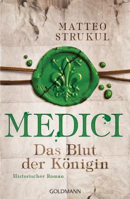 Medici - Das Blut der Königin
