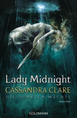 Lady Midnight - Die Dunklen Mächte