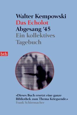 Das Echolot - Abgesang '45 - (4. Teil des Echolot-Projekts)