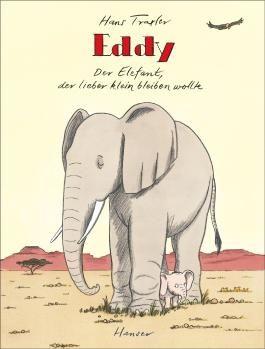 Eddy, der Elefant, der lieber klein bleiben wollte