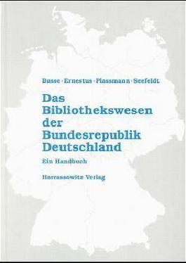Das Bibliothekswesen der Bundesrepublik Deutschland