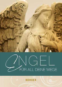 Engel für all deine Wege