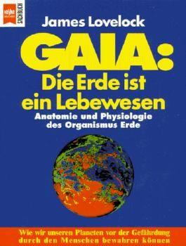 Gaia, Die Erde ist ein Lebewesen