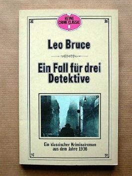 Ein Fall für drei Detektive. Ein klassischer Kriminalroman aus dem Jahre 1936.