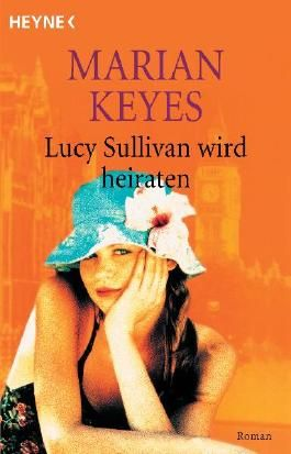 Lucy Sullivan wird heiraten