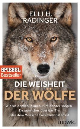 Die Weisheit der Wölfe