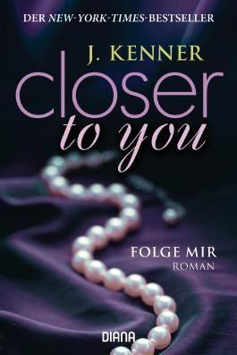 Closer to you - Folge mir
