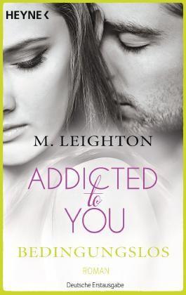 Addicted to You - Bedingungslos