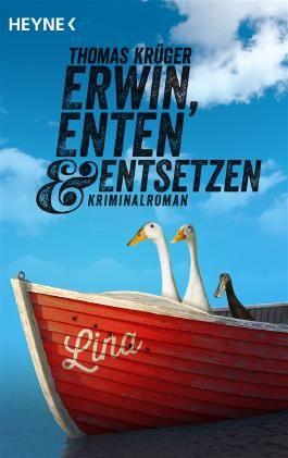 Erwin, Enten & Entsetzen
