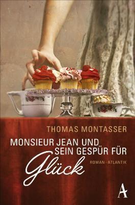 Monsieur Jean und sein Gespür für Glück