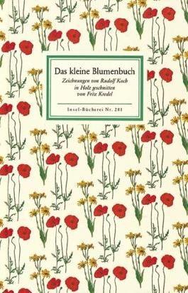 Das kleine Blumenbuch (Insel Bücherei)