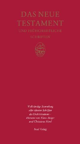 Das Neue Testament und frühchristliche Schriften