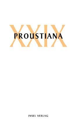 Proustiana XXIX