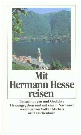 Mit Hermann Hesse reisen