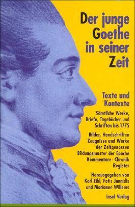 Der junge Goethe in seiner Zeit