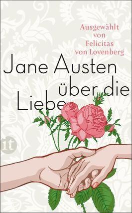 Jane Austen über die Liebe