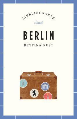 Berlin – Lieblingsorte