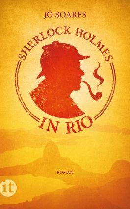 Sherlock Holmes in Rio: Roman (insel taschenbuch)