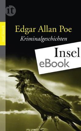 Kriminalgeschichten: Das Beste vom Meister des Unheimlichen (insel taschenbuch)
