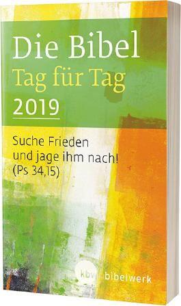 Die Bibel Tag für Tag 2019 / Taschenbuch