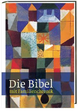 Die Bibel, Einheitsübersetzung, mit Familienchronik