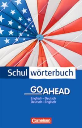 Cornelsen Schulwörterbuch - Go Ahead / Englisch-Deutsch/Deutsch-Englisch