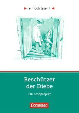 einfach lesen! - Leseförderung: Für Lesefortgeschrittene / Niveau 3 - Beschützer der Diebe