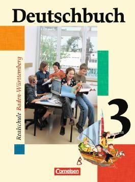 Deutschbuch - Realschule Baden-Württemberg. Sprach- und Lesebuch / Band 3: 7. Schuljahr - Schülerbuch