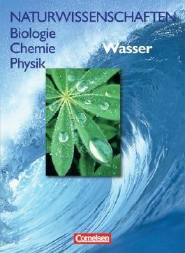 Naturwissenschaften Biologie - Chemie - Physik - Westliche Bundesländer / Wasser